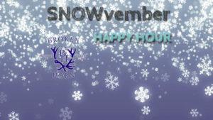 SNowvember Happy Hour sign